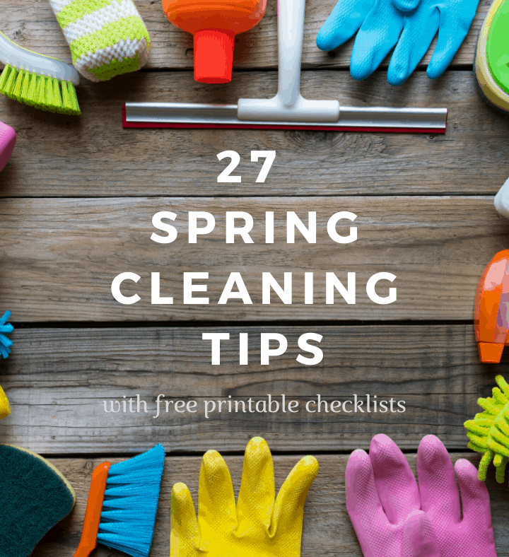 27 Spring Cleaning Tips