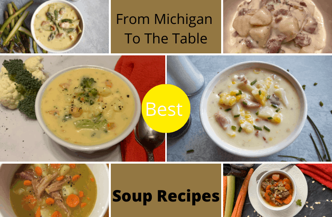 Collection of Soups - Cheesy Broccoli Cauliflower Soup, Corn Chowder Soup, Beef Barley Soup, Potato Soup, Split Pea Soup and Asparagus Soup