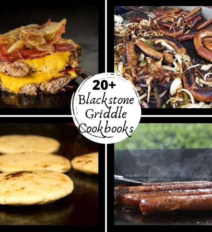 20+ Blackstone Griddle Cookbooks