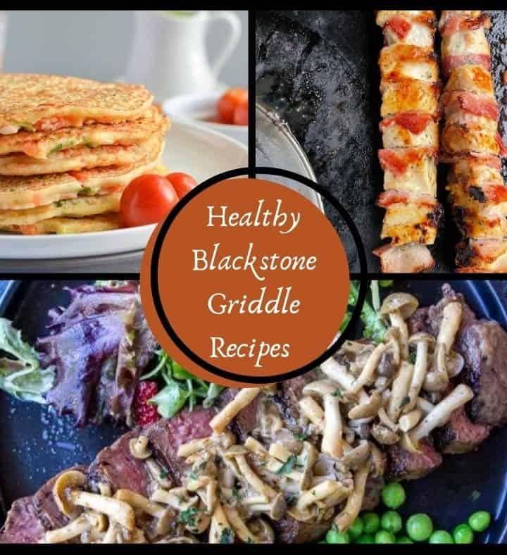 Healthy Blackstone Griddle Recipes